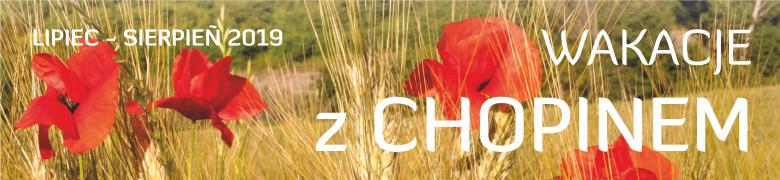 Wakacje z Chopinem 2019